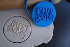 Happy Birthday (style 2) Cookie Fondant Stamp & Cutters
