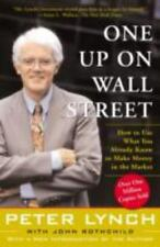One Up On Wall Street : How To Use What You Already Know To Make Money In The M