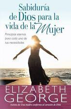 Sabiduría de Dios para la Vida de la Mujer by Elizabeth George (2014, Paperback)