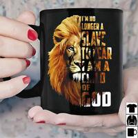 Lion I'm No Longer Slave To Tear I Am Child Of God Mug Black Ceramic