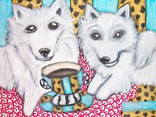 American Eskimo Dog drinking coffee art print 8x10 collectible signed by artist