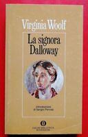 VIRGINIA WOOLF - LA SIGNORA DALLOWAY - 1979 MONDADORI (BR)