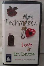 Love & Dr Devon: Alan Titchmarsh: Unabridged Cassette Narr author