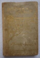 Of the Imitation of Christ by Thomas A'Kempis 1894 Hardcover Book