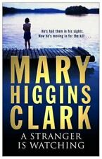 A Stranger Is Watching, Clark, Mary Higgins, UsedVeryGood, Paperback