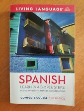 Living Language Spanish Complete Course The Basics (CASSETTES/CDS NOT INCLUDED)