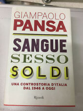 LIBRO SANGUE SESSO SOLDI GIAMPAOLO PANSA RIZZOLI 2013 come nuovo