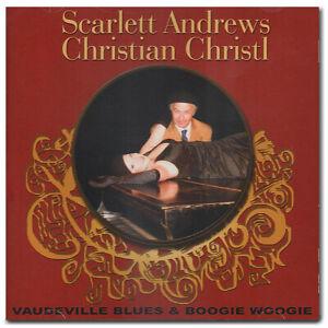 CD Vaudeville Blues & BOOGIE WOOGIE Christian Christl - Scarlett Andrews