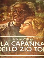 E. BEECHER STWE - LA CAPANNA DELLO ZIO TOM