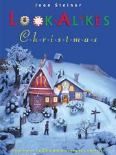 Look-Alikes Christmas: The More You Look, the More You See! by Joan Steiner