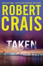 Taken by Robert Crais (2012, Hardcover)