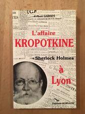 L'affaire Kropotkine - Sherlock Holmes à Lyon - Pastiche - 1984 - TBE