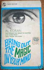 Al Koran/ BRING OUT THE MAGIC IN YOUR MIND