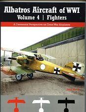 ALBATROS AIRCRAFT OF WW 1 ,vol 4- FIGHTERS, J Herris new SB