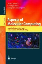 Aspects of Molecular Computing : Essays Dedicated to Tom Head on the Occasion...