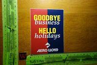 Alter Aufkleber Fluggesellschaft AERO LLOYD Goodbye Hello