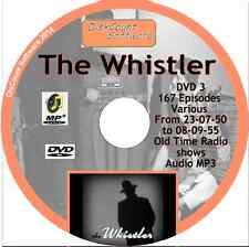 The Whistler ,  Mystery OTR -  DVD3 - 167 Old Time Radio Shows -   MP3 DVD