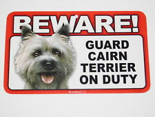 Beware! Guard Dog On Duty Sign - Cairn Terrier
