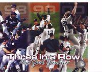 New York Yankees - Three in a Row  1998 1999 2000 World Series Champions Photo