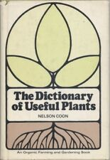 The Dictionary of Useful Plants: An Organic Farming and Gardening Book