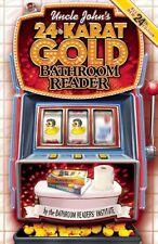 Uncle Johns 24-Karat Gold Bathroom Reader (Uncle Johns Bathroom Reader) by Bat