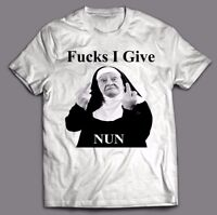 FU*KS I GIVE = NUN FUNNY T-shirt - CUSTOM OLDSKOOL DESIGN *FULL FRONT OF SHIRT*