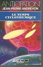 Le temps cyclothymique .Jean-Pierre ANDREVON.Anticipation 1680  SF49