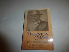 Thornton Chase: First American Baha - Robert Stockman - PB 2001 New BH6