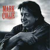 Mark Collie by Mark Collie (Cd, Mca)