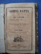CONTI FATTI IN LIRE E CENTESIMI PER QUALUNQUE SORTA DI COSE-PESO E MISURA-1854