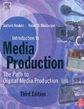 Introduction to Media Production: The Path to Digital Media Production
