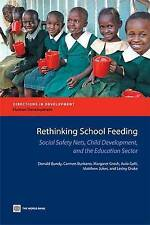 Rethinking School Feeding, Social Safety Nets and the Education Sector (Directio