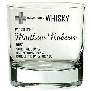 Personalised Engraved WHISKY BRANDY WHISKEY MIXER glass PRESCRIPTION