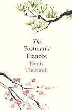 The Postman's Fiancée by Thériault, Denis, NEW Book, FREE & FAST Delivery, (Pape