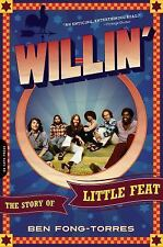 Willin': The Story of Little Feat by Ben Fong-Torres  Paperback Proof Rock Book