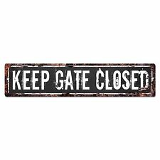 SP0919 KEEP GATE CLOSED Street Chic Sign Home Decor Gift Ideas