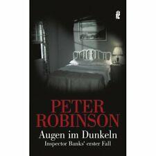 Peter Robinson - Augen im Dunkeln - Inspector Banks erster Fall