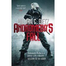 Andromeda's Fall (Legion of the Damned Prequel 1),William C. Dietz,New Book mon0