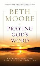 Praying God'S Word: Breaking Free From Spiritual Strongholds Beth Moore New PB