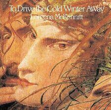 To Drive the Cold Winter Away Limited Remaster  Loreena McKennitt CD 2006 Verve