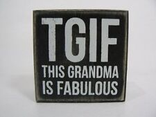 "Primitives by Kathy TGIF This Grandma Is Fabulous 3"" Wood Box Sign NEW P18895"