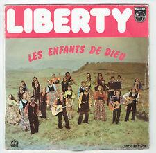 LES ENFANTS DE DIEU 45T LIBERTY - LET ME LIVE JUST ONE MORE DAY -PHILIPS 6009539