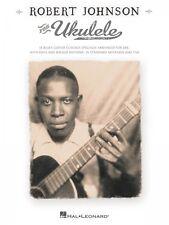 Robert Johnson for Ukulele Sheet Music Ukulele Book NEW 000703740