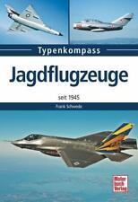 Schwede:  Typenkompass Jagdflugzeuge seit 1945