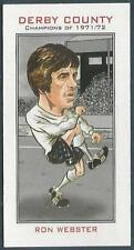 DERBY COUNTY CHAMPIONS OF 1971-72- #02-RON WEBSTER