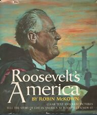 ROOSEVELT'S AMERICA The Story of Life in America as Roosevelt Knew it HB illustr