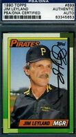 Jim Leyland Signed 1990 Topps Psa/dna Certed Autograph Authentic