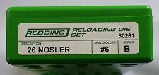 80261 REDDING 26 NOSLER 2 DIE SET - BRAND NEW - FREE SHIPPING