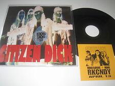 "Citizen Dick Touch Me I 'm Dick 7"" VINILE (Pearl Jam Alice in Chains Soundgarden)"