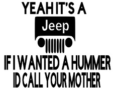 YEAH IT/'S A DODGE IF I WANTED A HUMMER I/'D CALL YOUR WIFE funny car decal